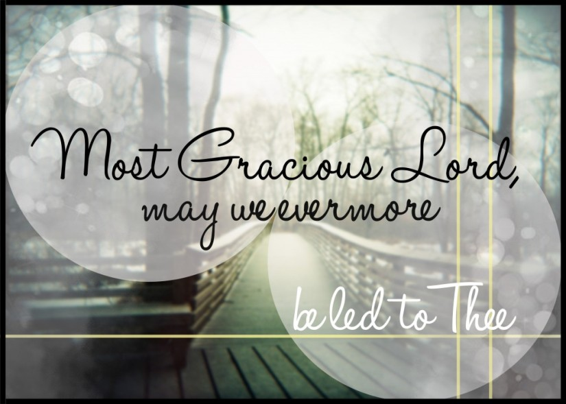 Most Gracious Lord